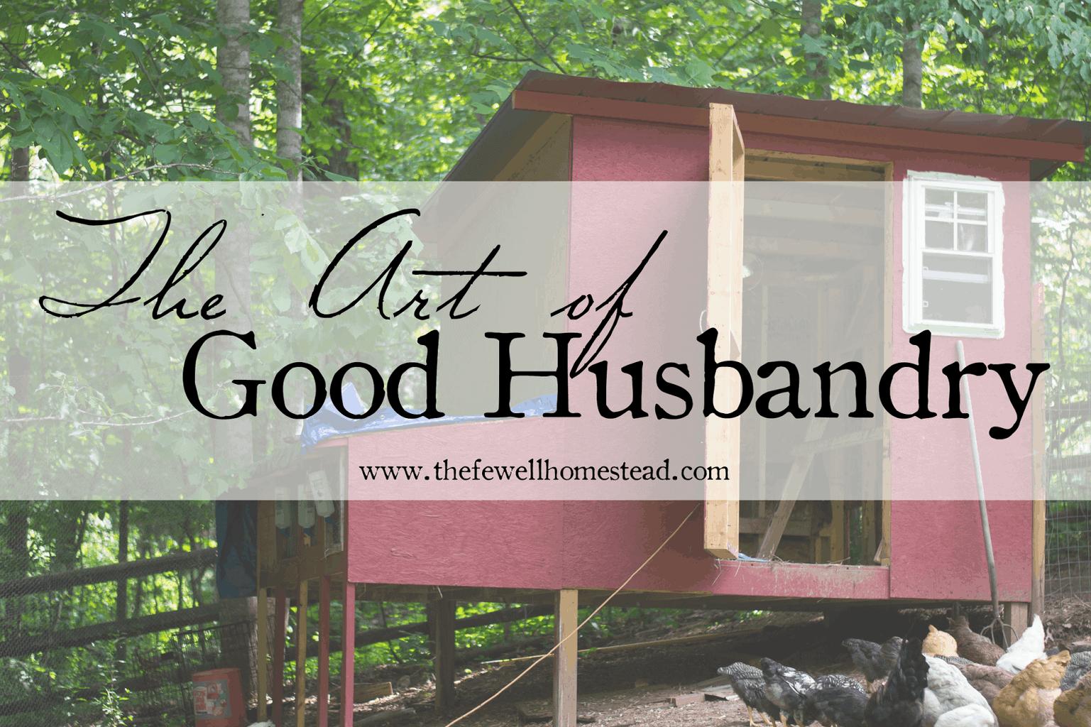 The Art of Good Husbandry