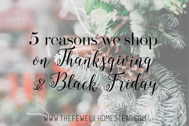 5 Reasons Why We Shop on Thanksgiving and Black Friday