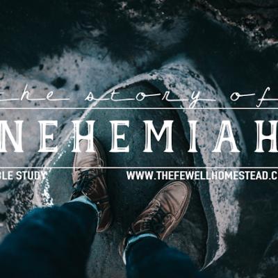 Bible Study | The Story of Nehemiah
