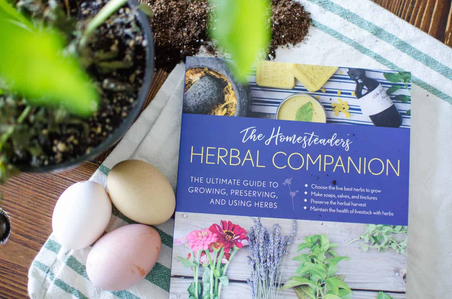 The Homesteader's Herbal Companion is Finally Here!