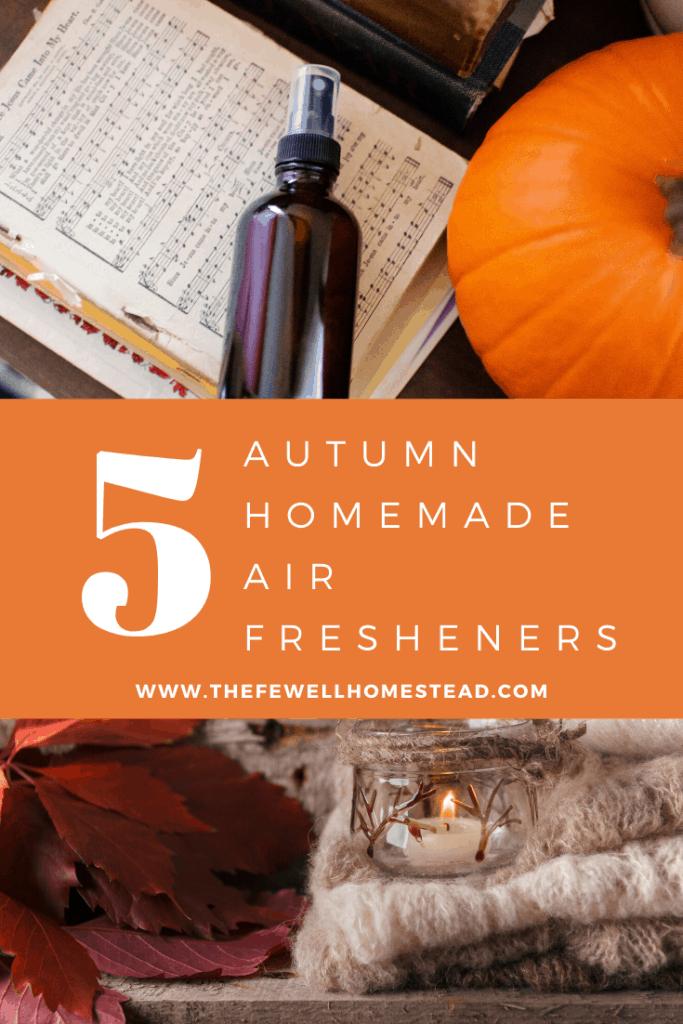 5 Autumn Homemade Air Freshener Recipes for your Farmhouse