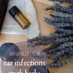 Essential Oils and Herbs for Ear Infections