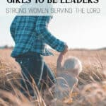 Raising Our Girls to Be Leaders