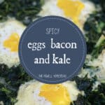 Spicy Eggs, Bacon, and Kale Recipe