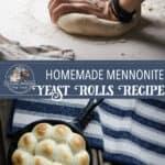 Homemade Mennonite Yeast Rolls