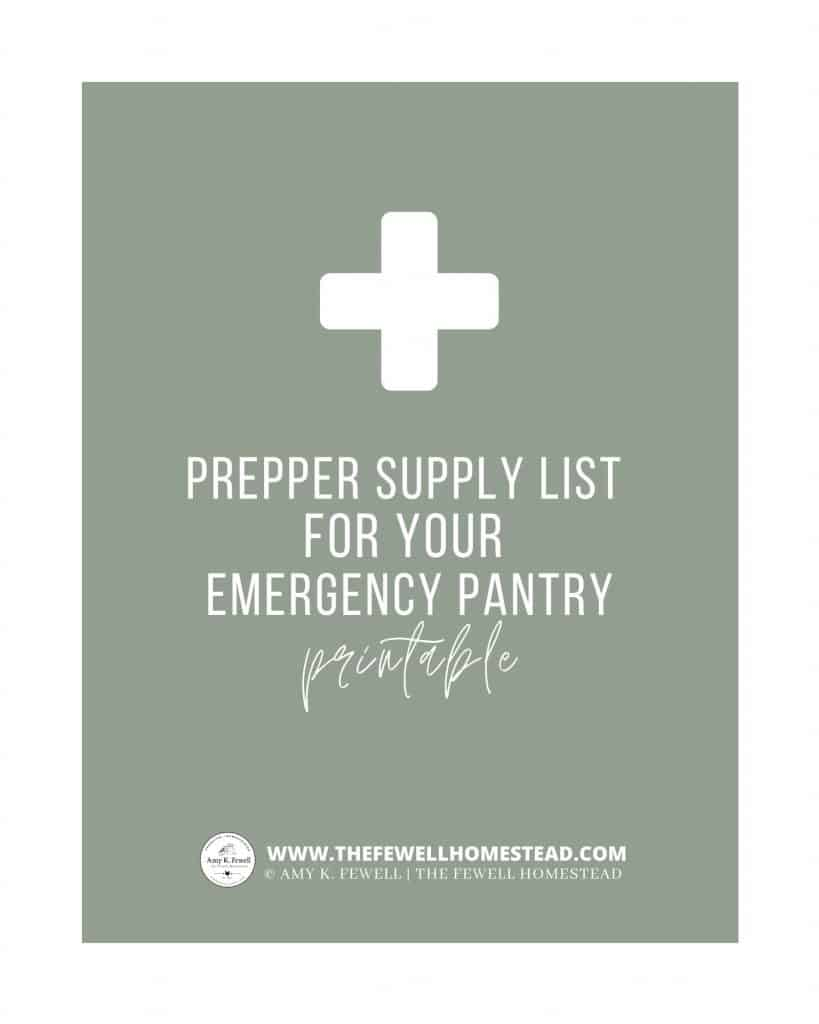 Prepper Supply list for Your Emergency Pantry PRINTABLE